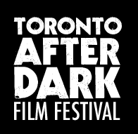 The Promotion People Toronto After Dark Film Festival
